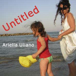 Ariella_Uliano_Untitled, cover